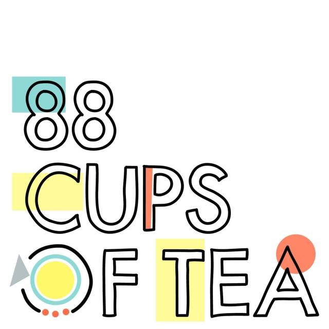 Happy Birthday 88 Cups of Tea (and Why You Should Listen) — Living ...